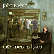 John Breen - Old Men In Hats