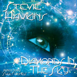 Stevie Hawkins Diamonds In The Sky album cover
