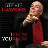 Stevie Hawkins I Know You Know CD cover